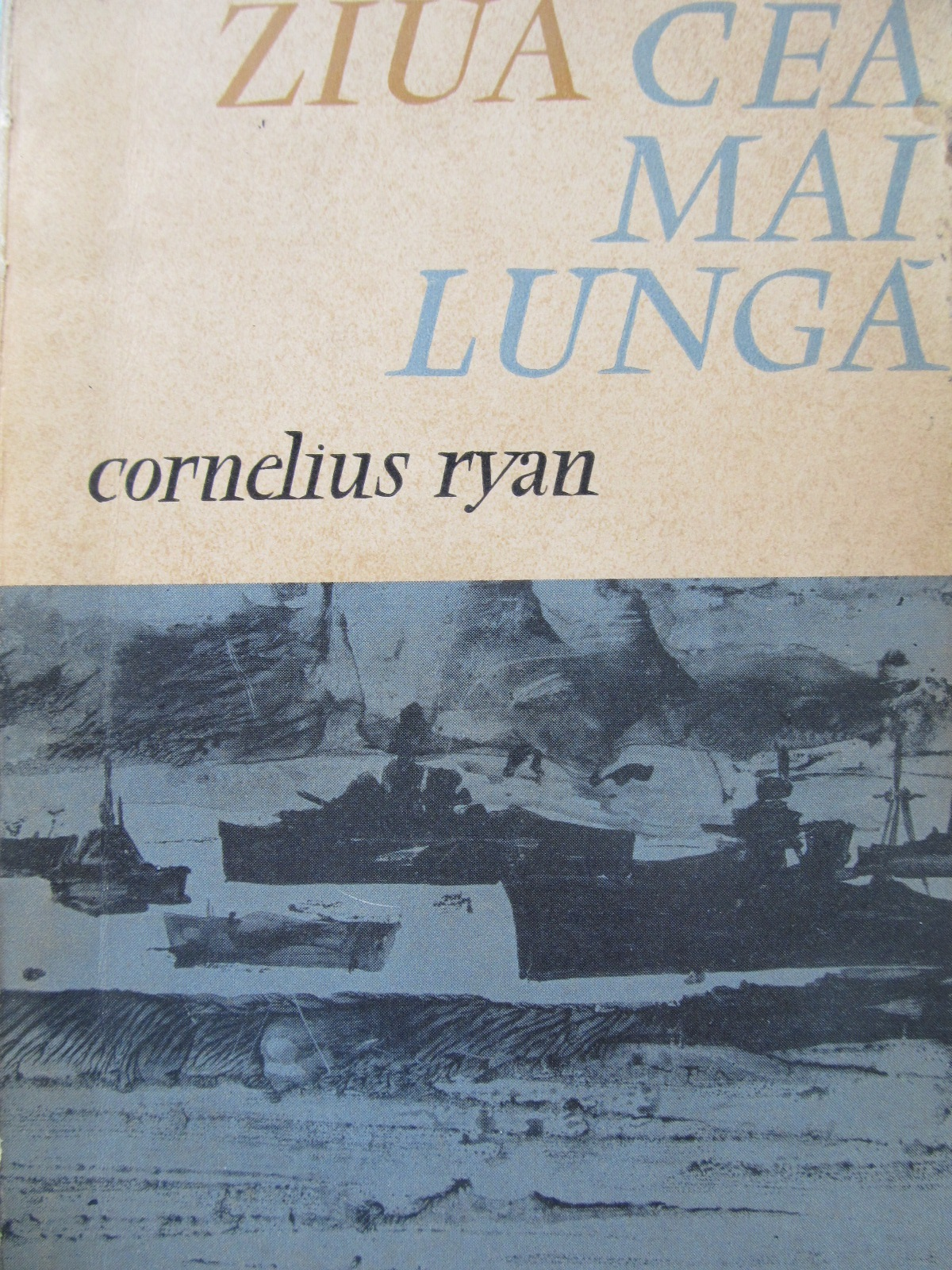Ziua cea mai lunga - Cornelius Ryan | Detalii carte