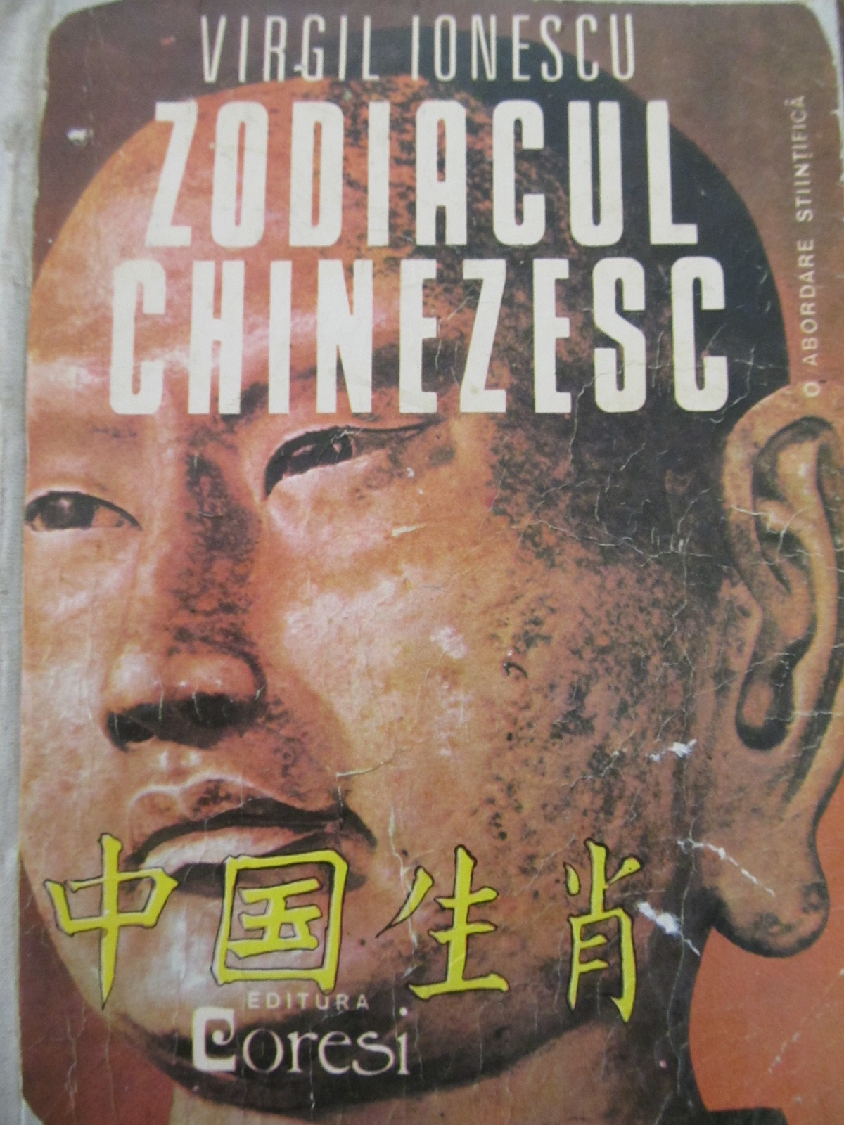 Zodiacul chinezesc - O abordare stiintifica (format mare) , 559 pag. [1] - Virgil Ionescu | Detalii carte