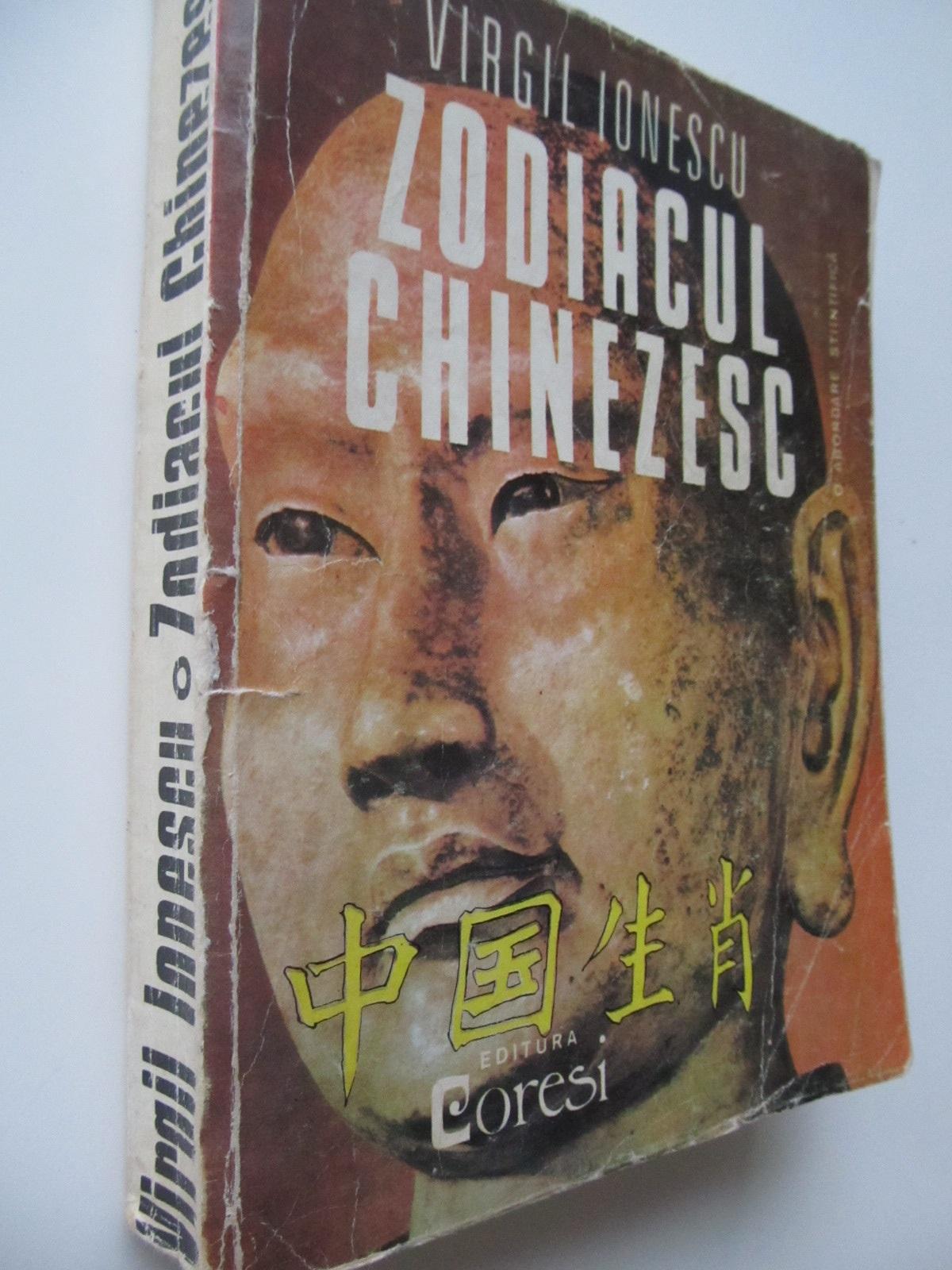Zodiacul chinezesc - O abordare stiintifica (format mare) , 559 pag. - Virgil Ionescu | Detalii carte