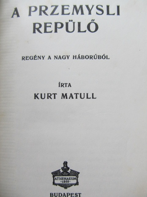 Carte A Przemysli repulo - Kurt Matull