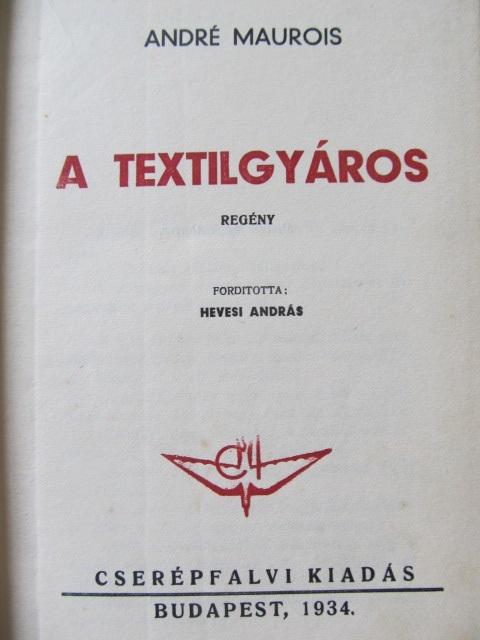 Carte A textilgyaros - Andre Maurois