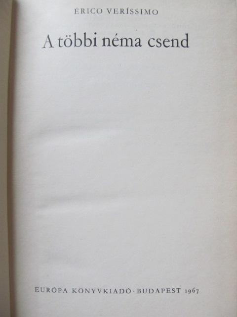 Carte A tobbi nema csend - Erico Verissimo