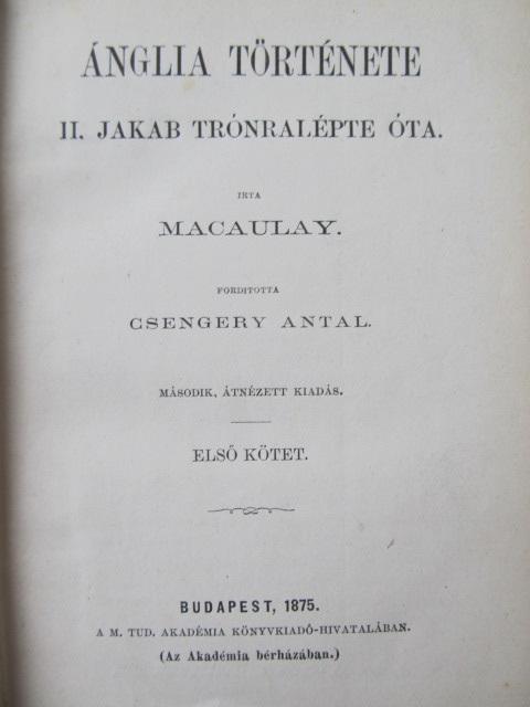 Carte Anglia tortenete II Jakab tronralepte ota (vol. 1) - Macaulay
