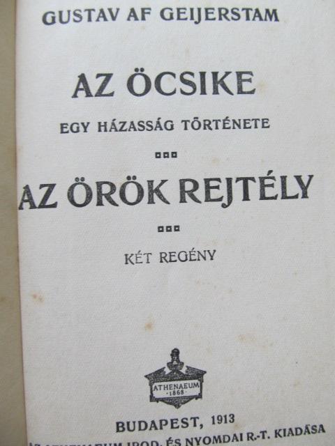 Carte Az ocsike - Az orok rejtely - Gustav Af Geijerstam