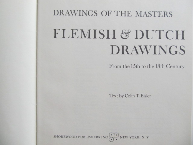 Carte Drawings of the musters - Flemish & Dutch drawings - From the 15th to the 18th Century (album) - Colin T. Eisler