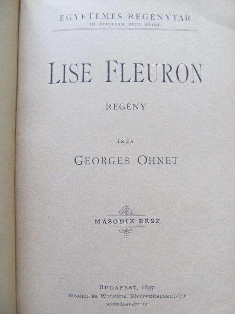 Carte Lise Fleuron (2 vol.) - colegate (lb. maghiara) - Georges Ohnet