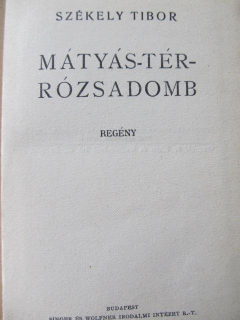 Carte Matyas-ter - Rozsadomb - Szekely Tibor
