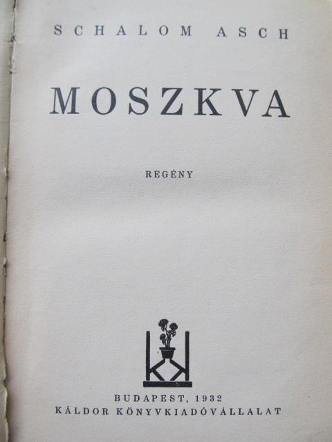 Carte Moszkva - Schalom Asch