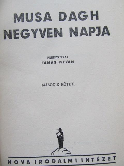 Carte Musa Daght negyven napja (2 vol.) - Franz Werfel