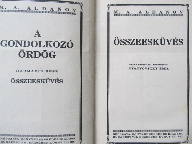 Carte Osszeeskuves (A gondolkozo ordog) - M. A. Aldanov