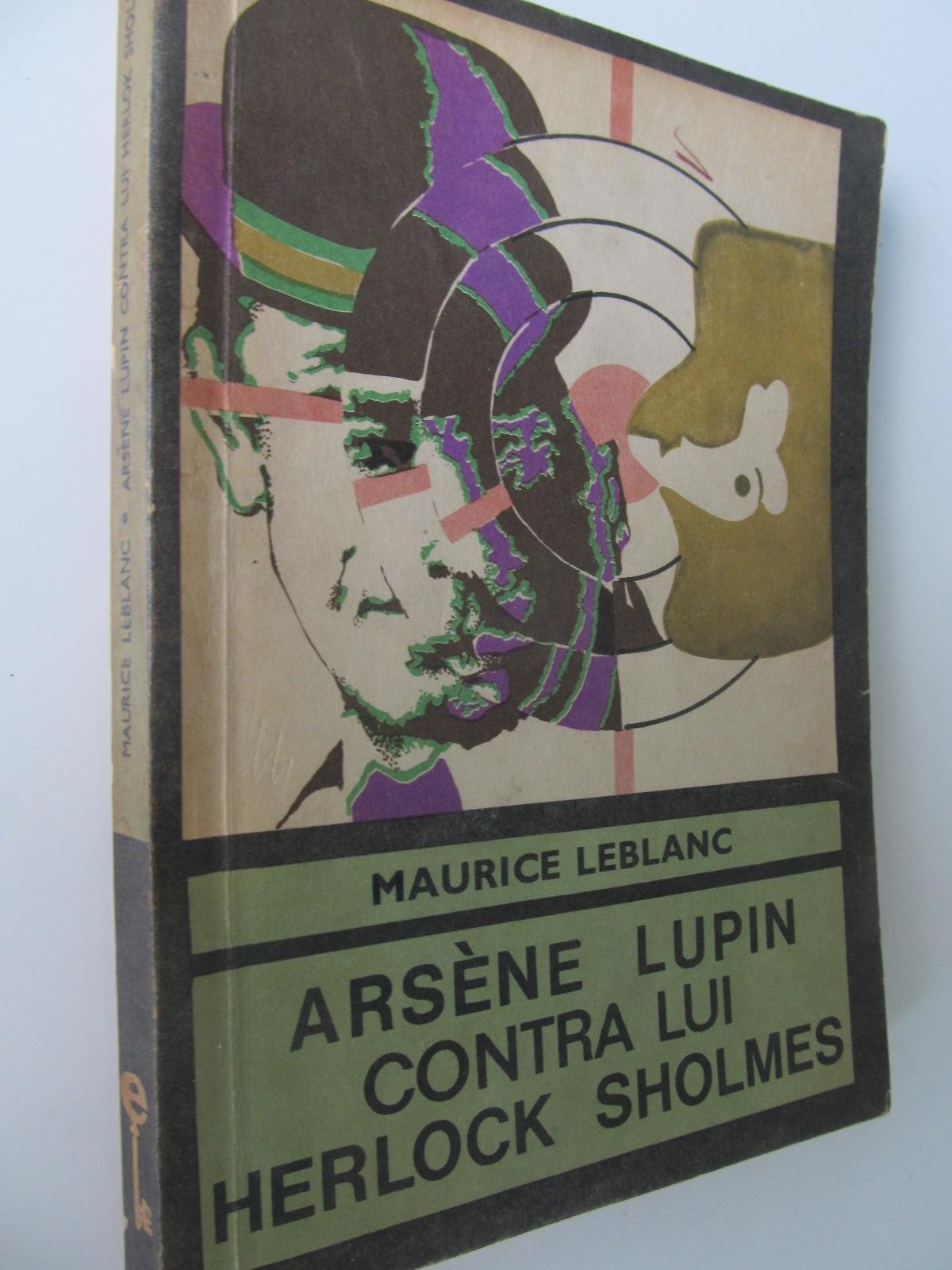Arsene Lupin contra lui Herlock Sholmes - Maurice Leblanc | Detalii carte