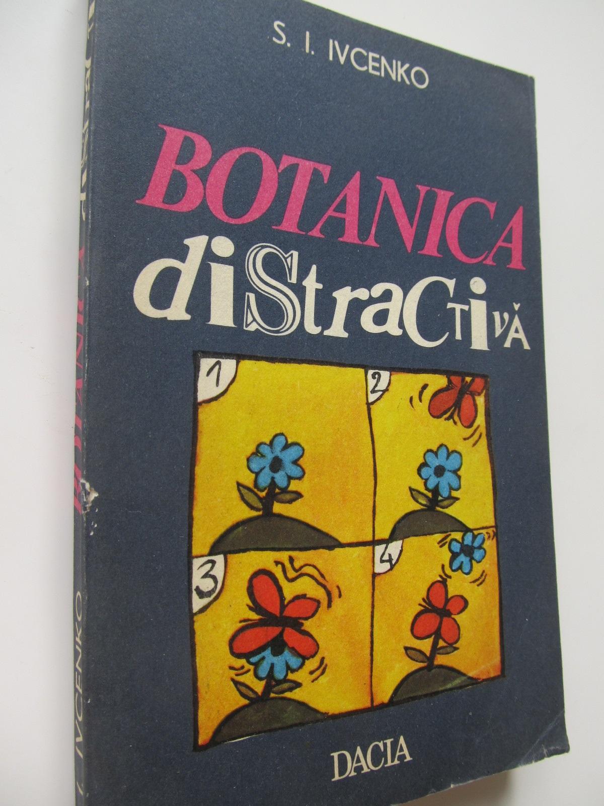 Botanica distractiva - Tudor Opris | Detalii carte