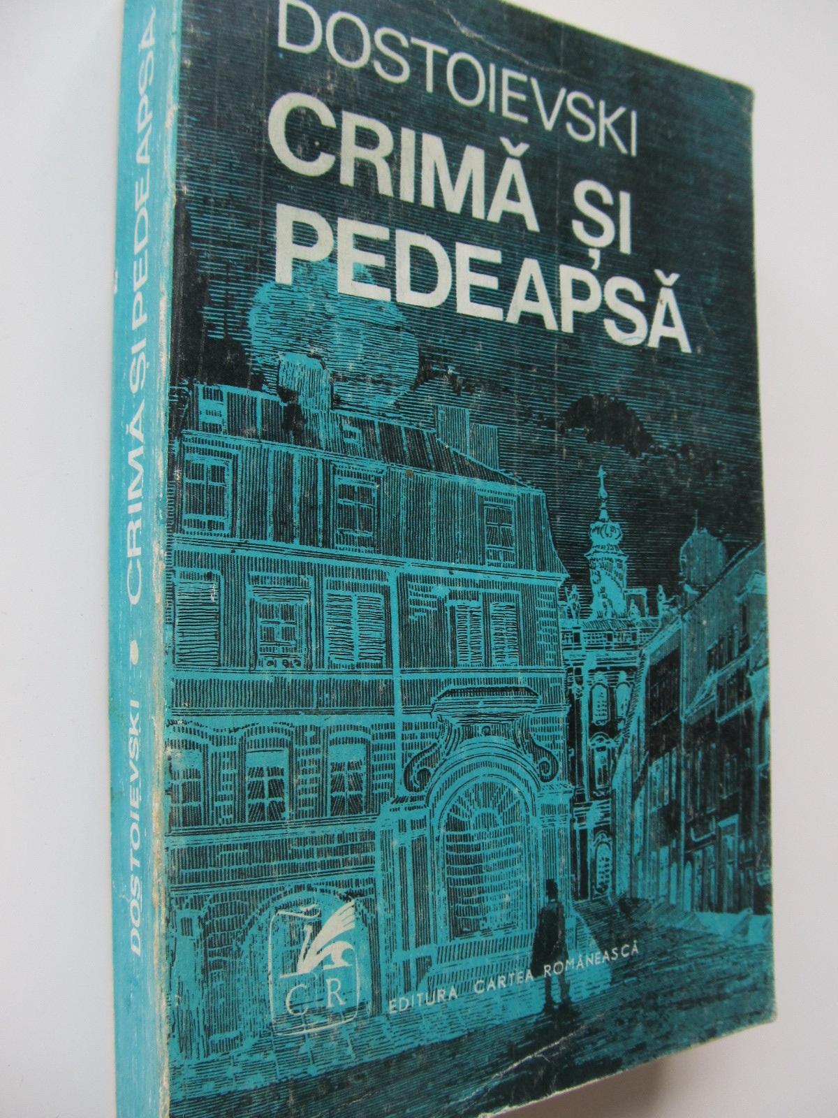 Crima si pedeapsa - Dostoievski | Detalii carte