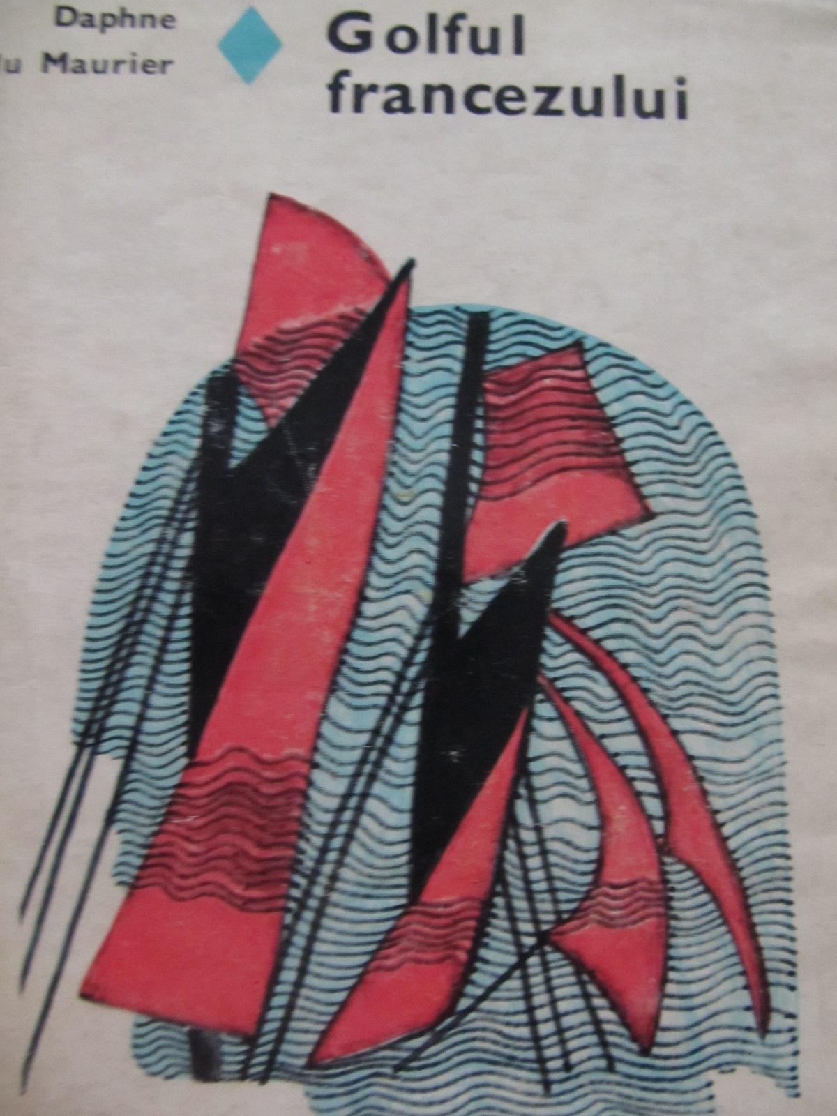 Golful francezului - Daphne du Maurier | Detalii carte