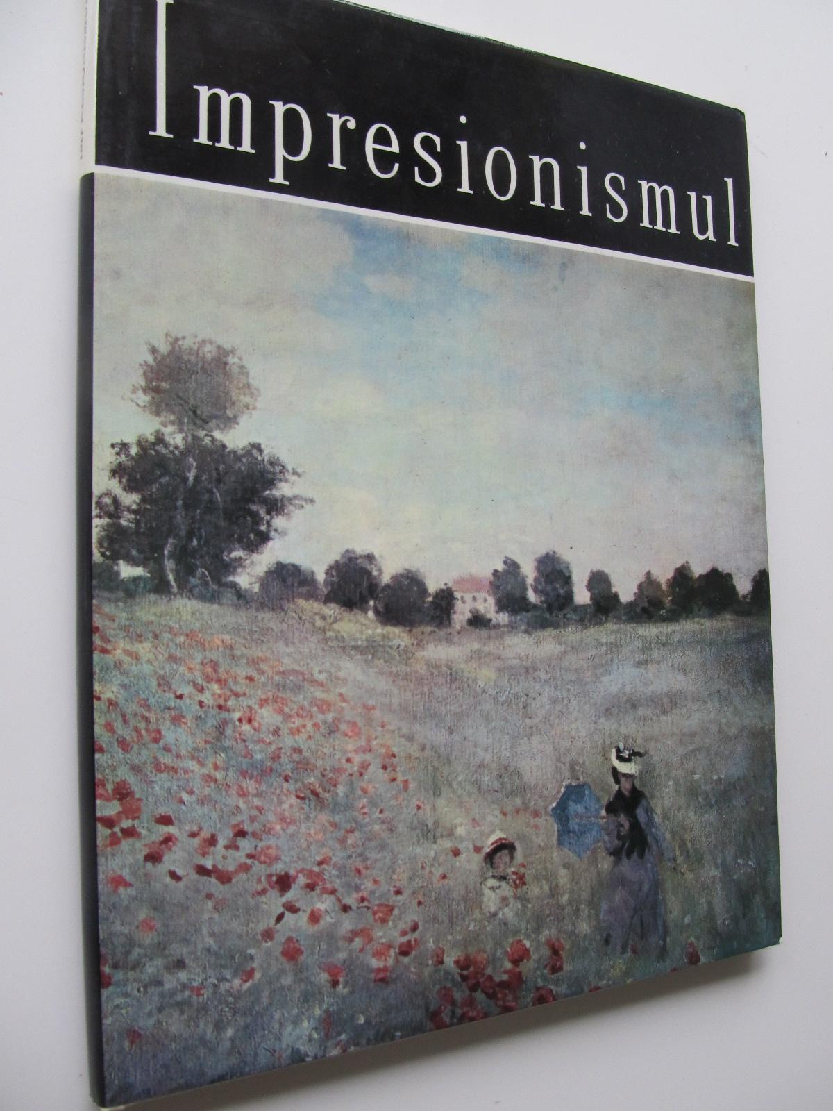 Impresionismul (Album) - format foarte mare - Eugen Schileru | Detalii carte