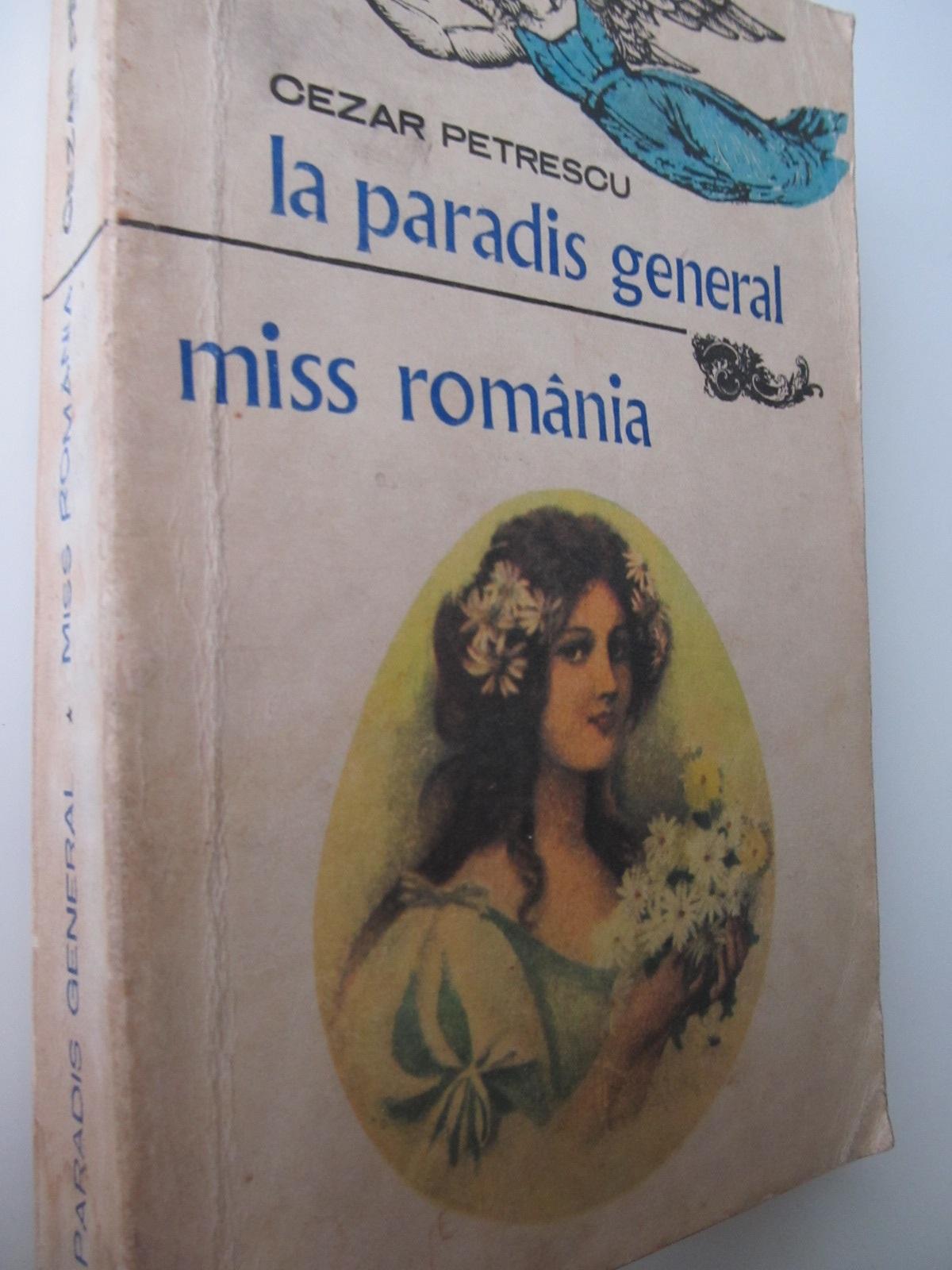 La Paradis General - Miss Romania - Cezar Petrescu | Detalii carte