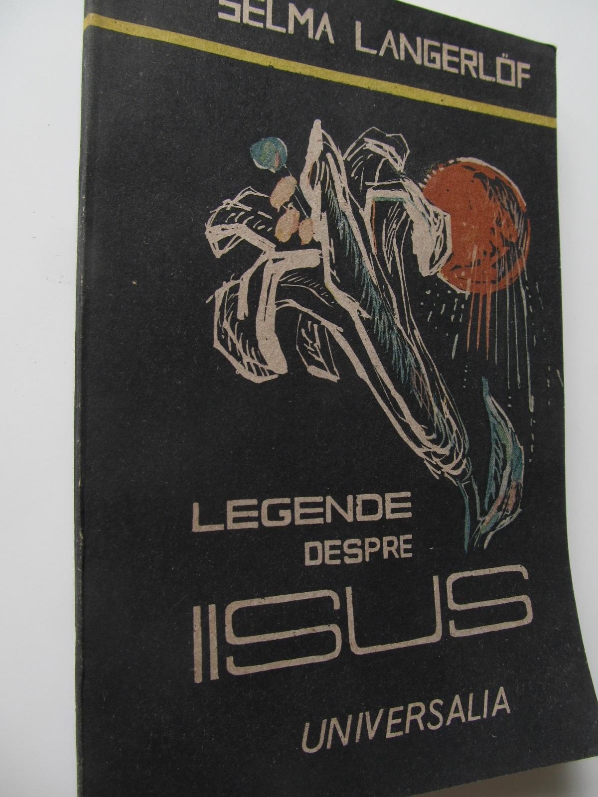 Legende despre Iisus - Selma Langerlof | Detalii carte