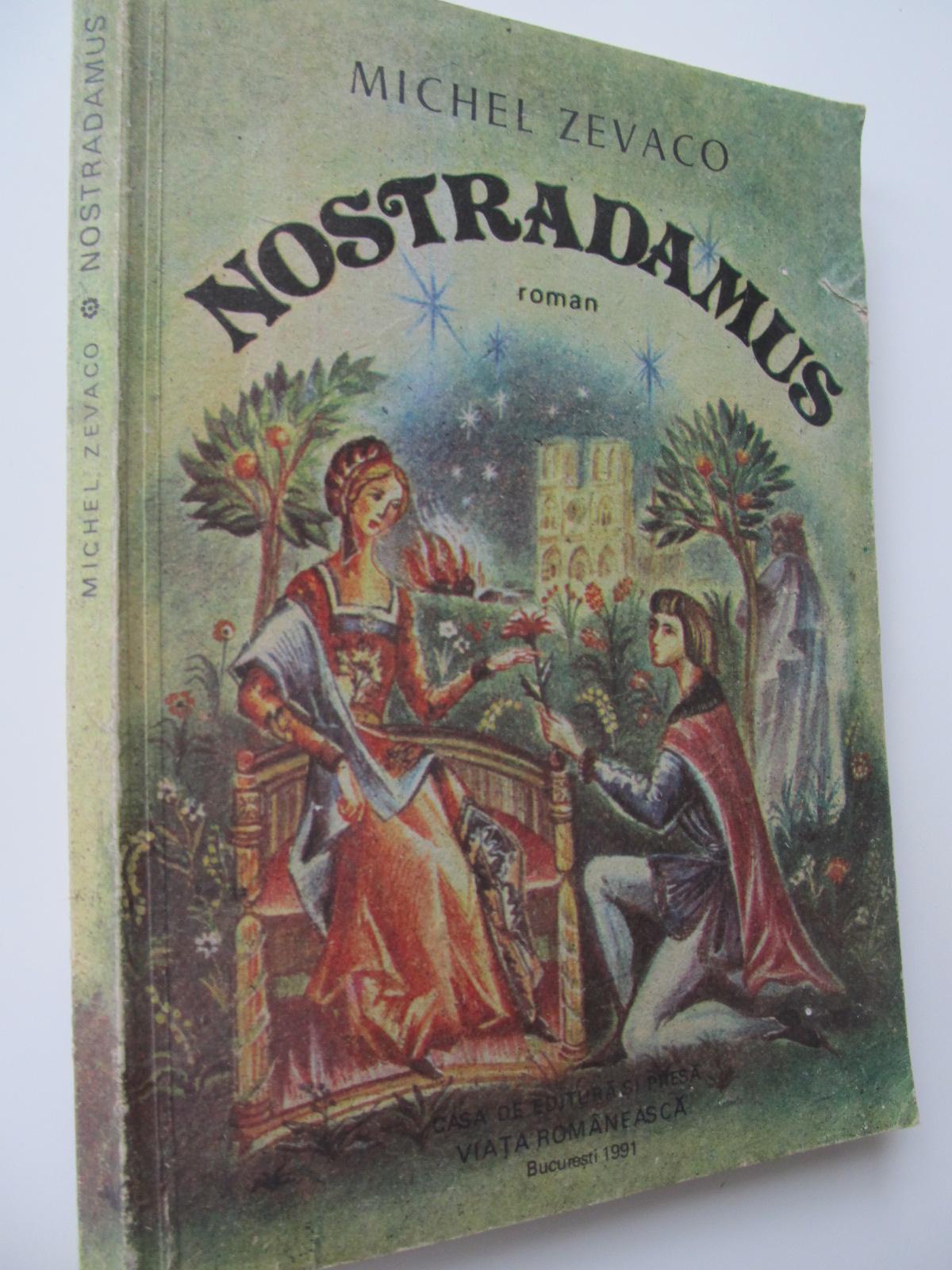 Nostradamus - Michel Zevaco | Detalii carte