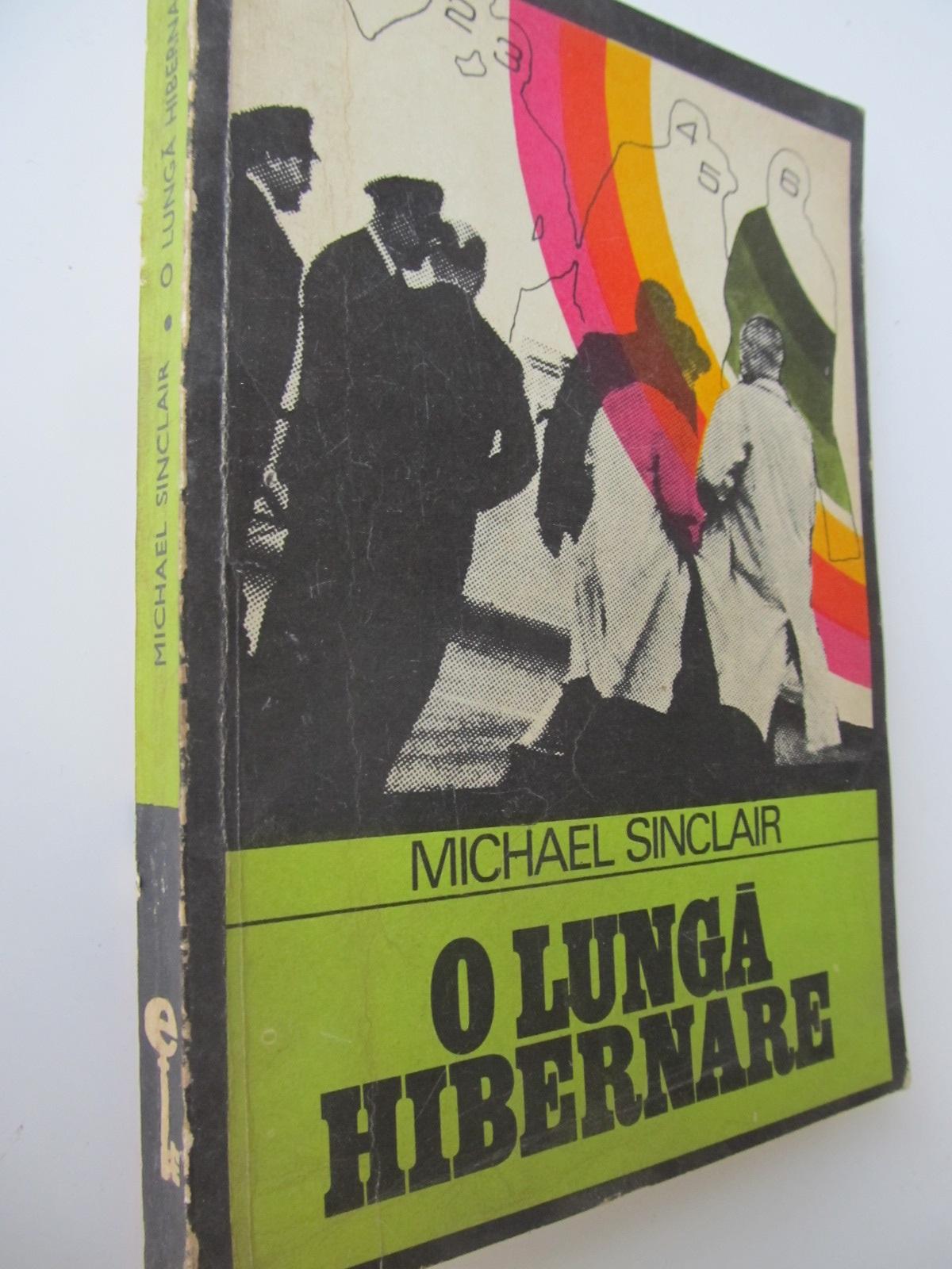 O lunga hibernare - Michael Sinclair | Detalii carte