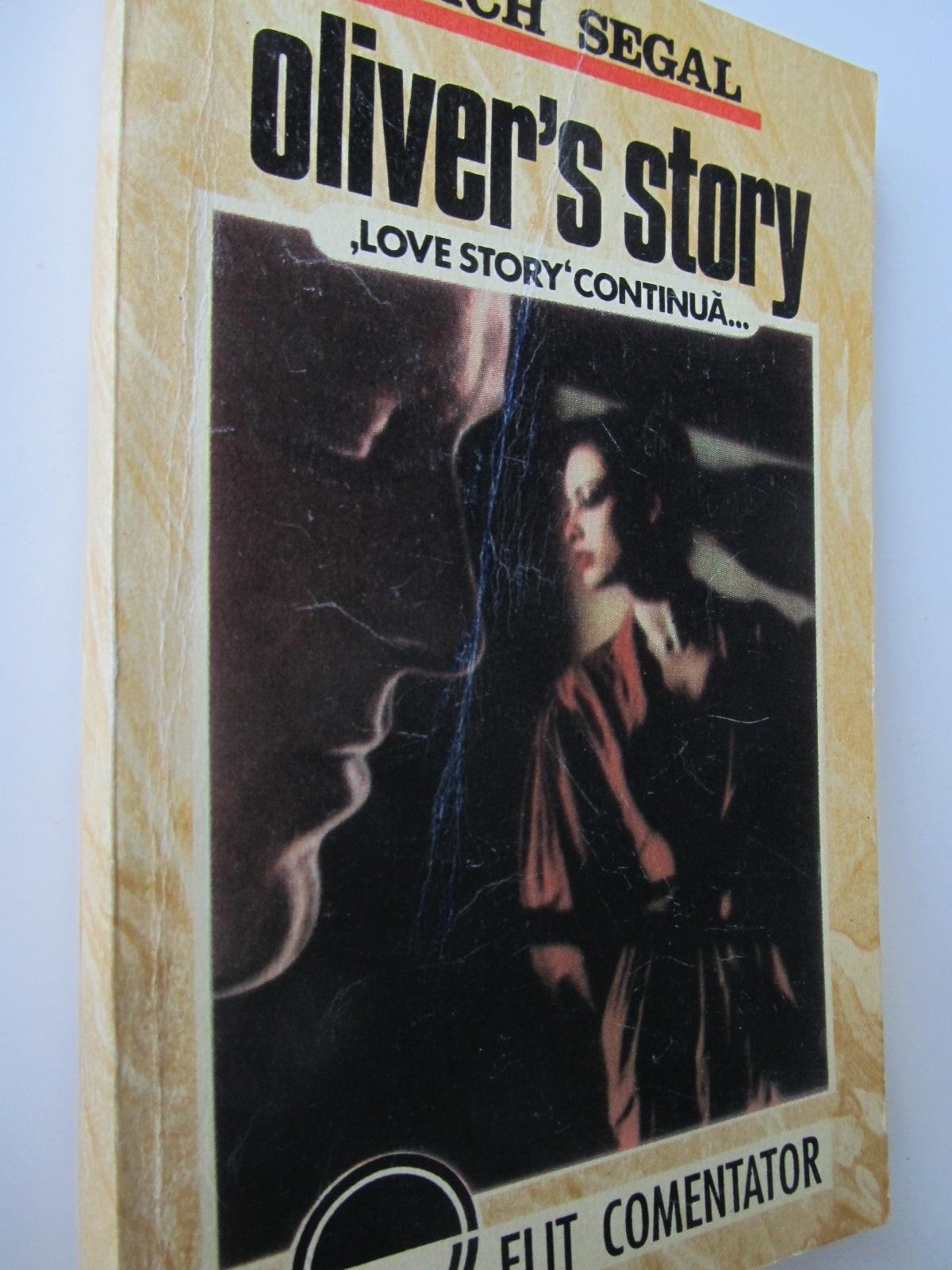 Oliver' s story - Love story continua - Erich Segal | Detalii carte