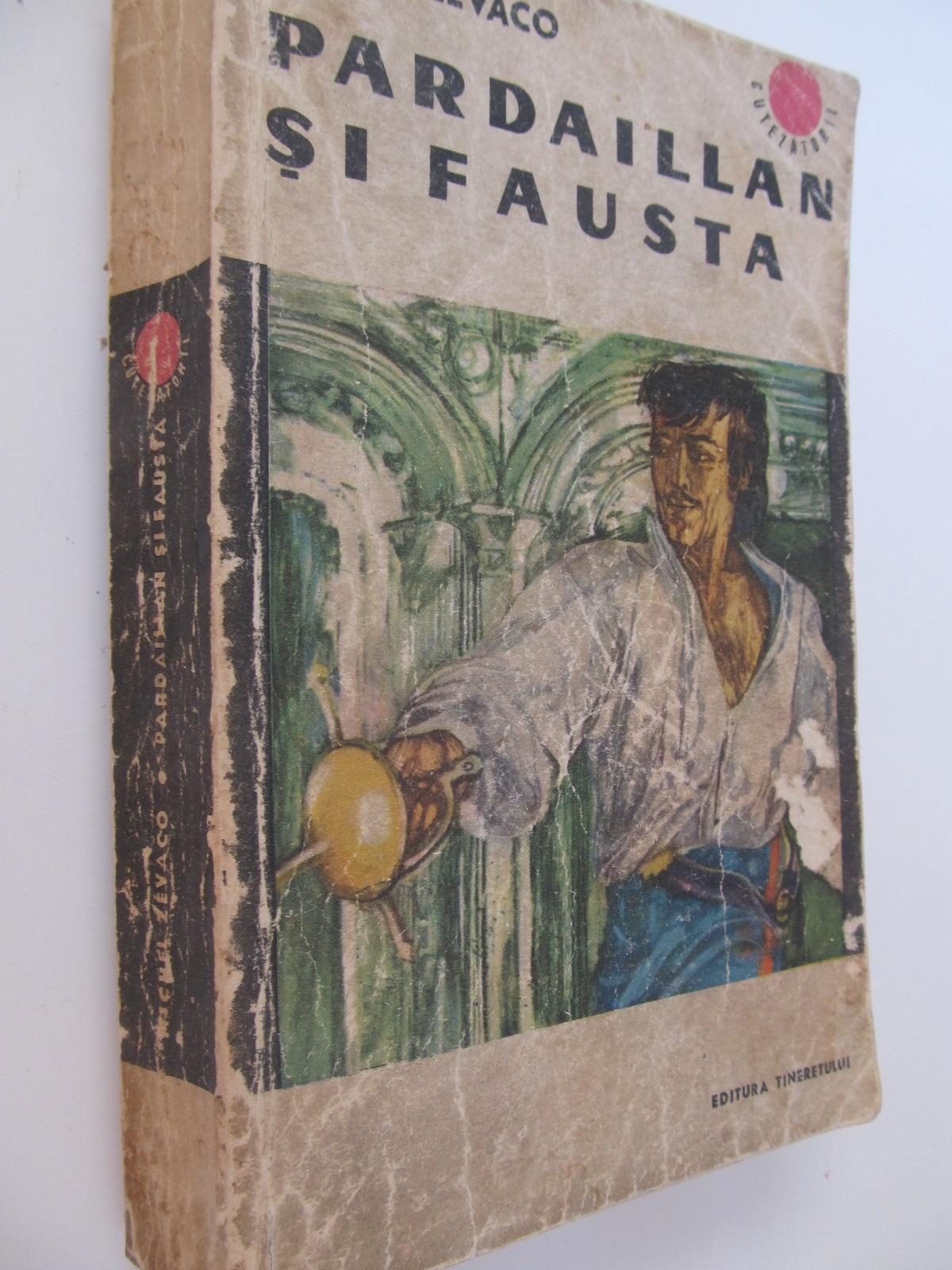 Pardaillan si Fausta - Michel Zevaco | Detalii carte