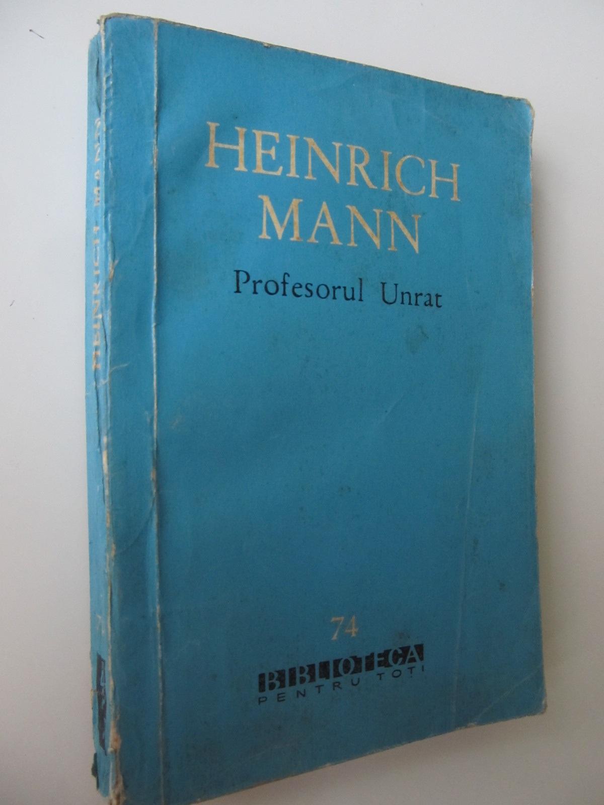 Profesorul Unrat - Heinrich Mann | Detalii carte