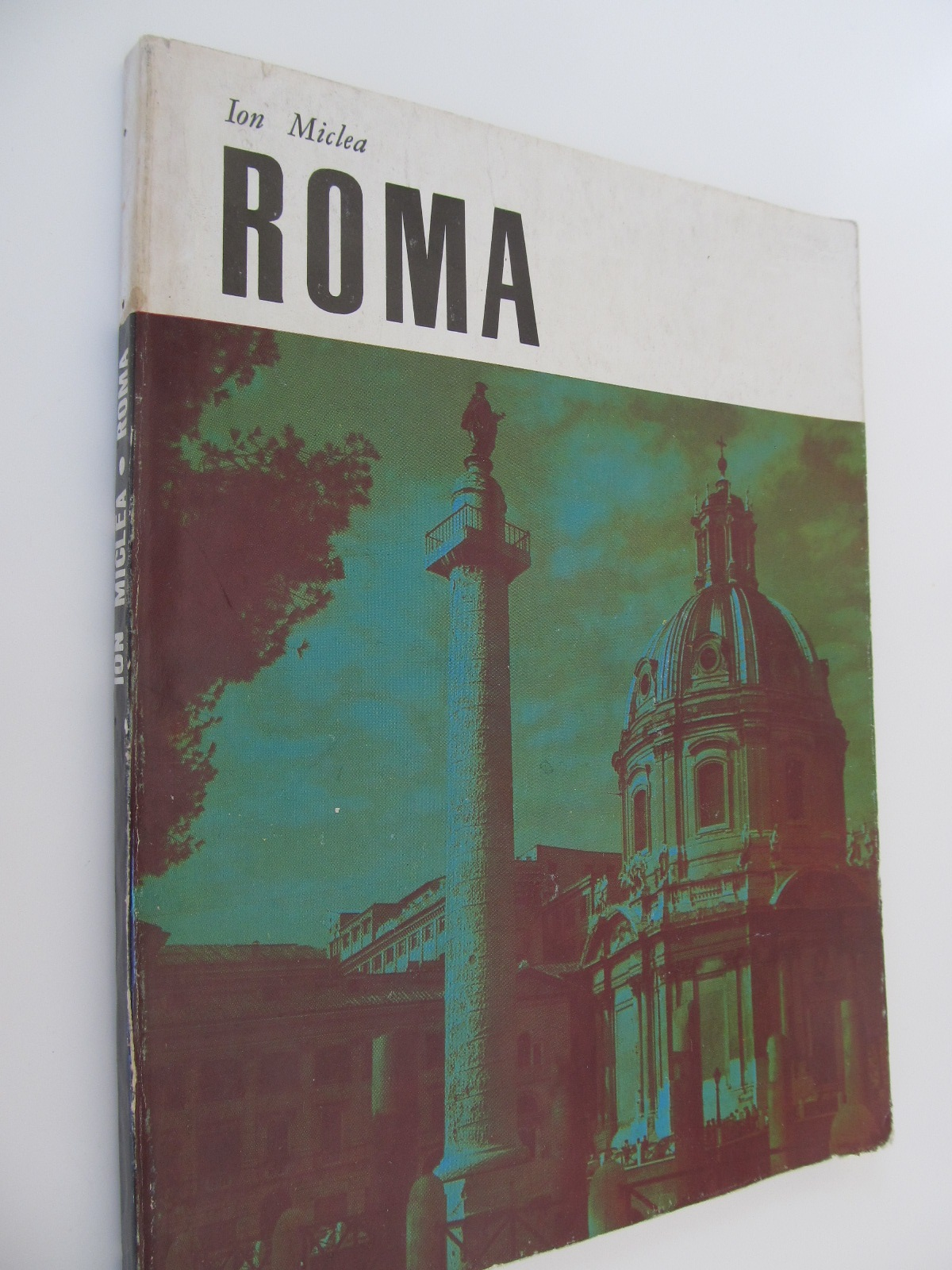 Roma (album - prefata Al. Balaci) - Ion Miclea | Detalii carte