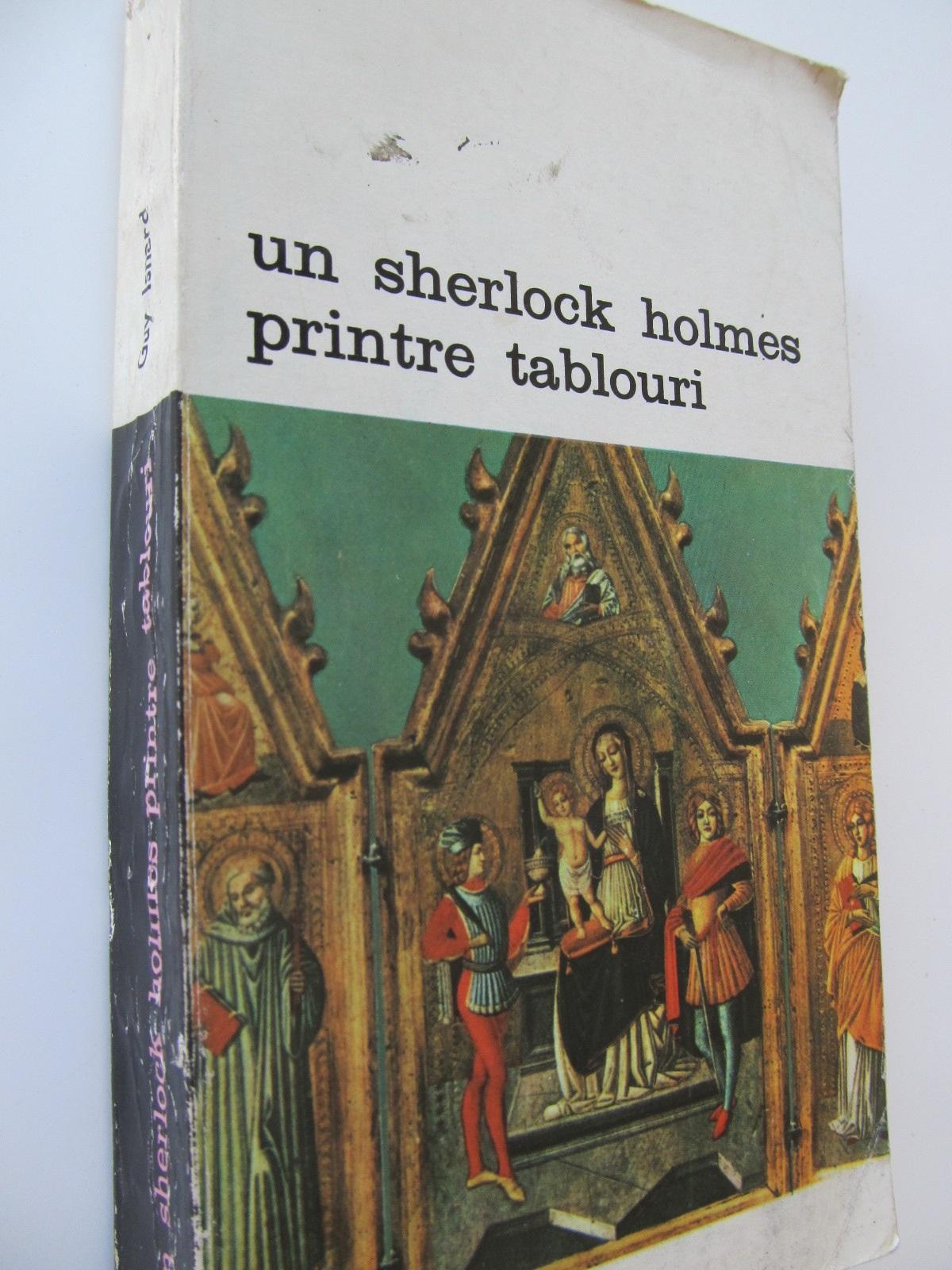 Un Sherlock Holmes printre tablouri - Guy Isnard | Detalii carte