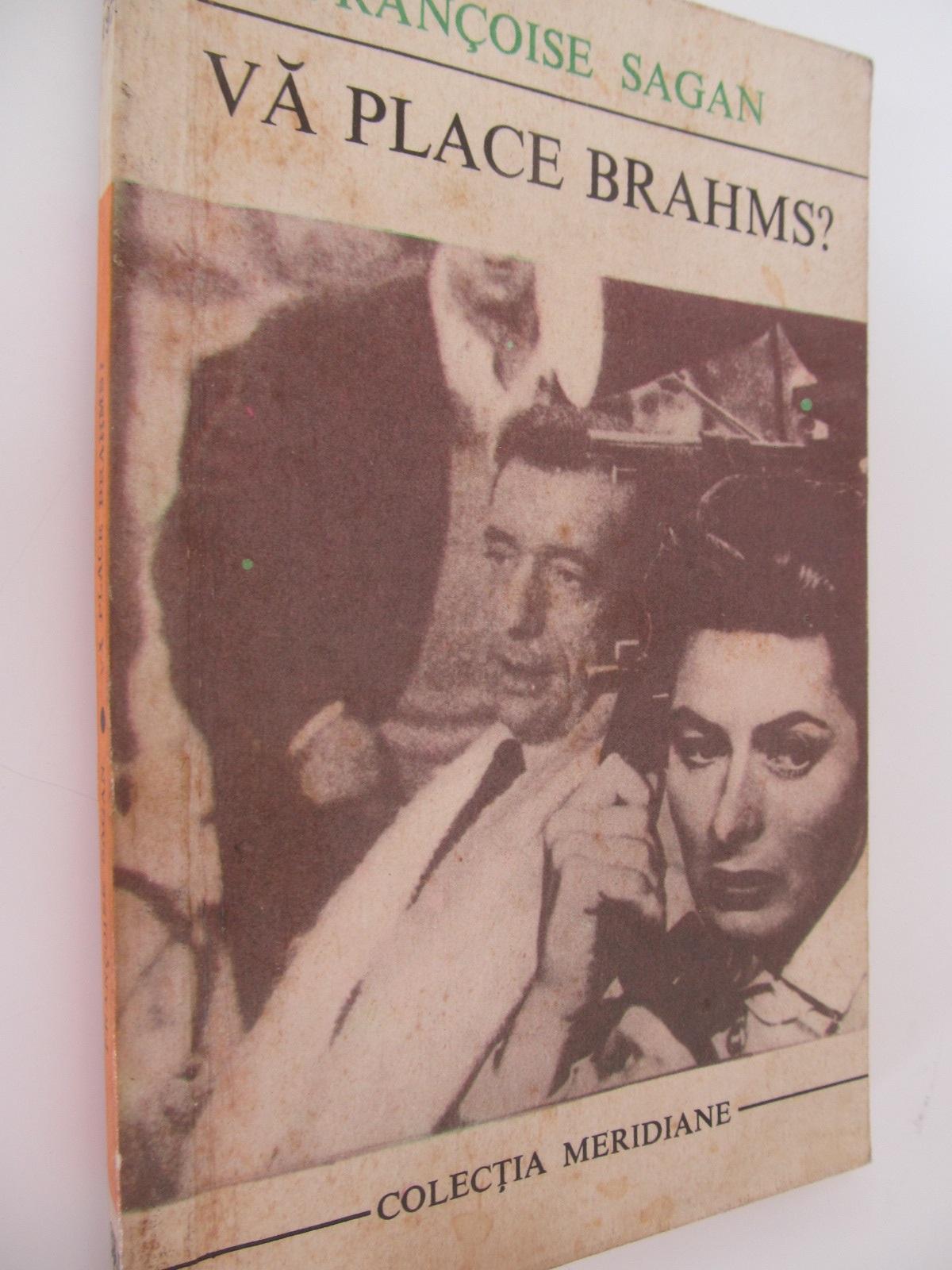 Va place Brahms ? - Francoise Sagan | Detalii carte