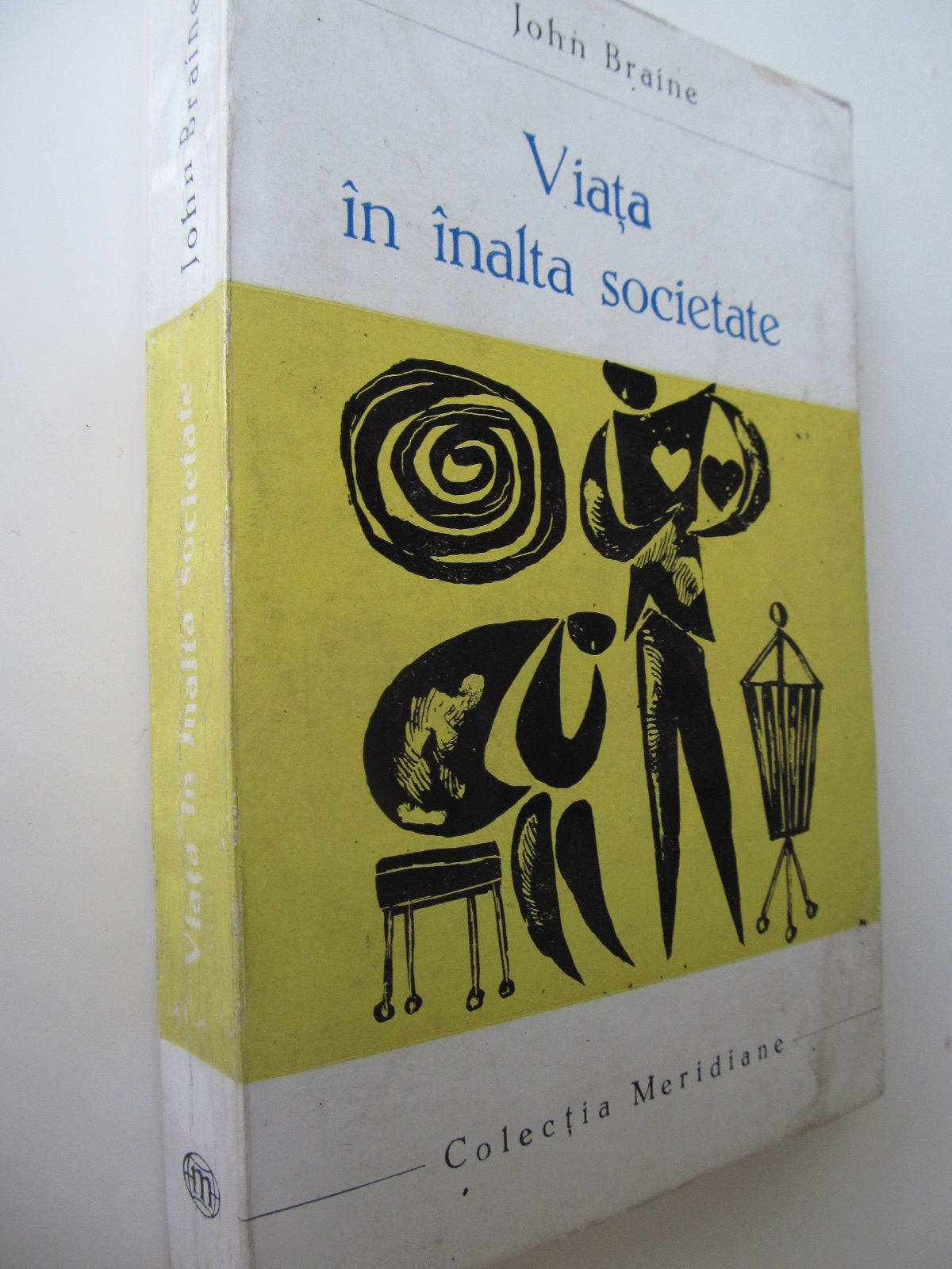 Viata in inalta societate - John Braine | Detalii carte