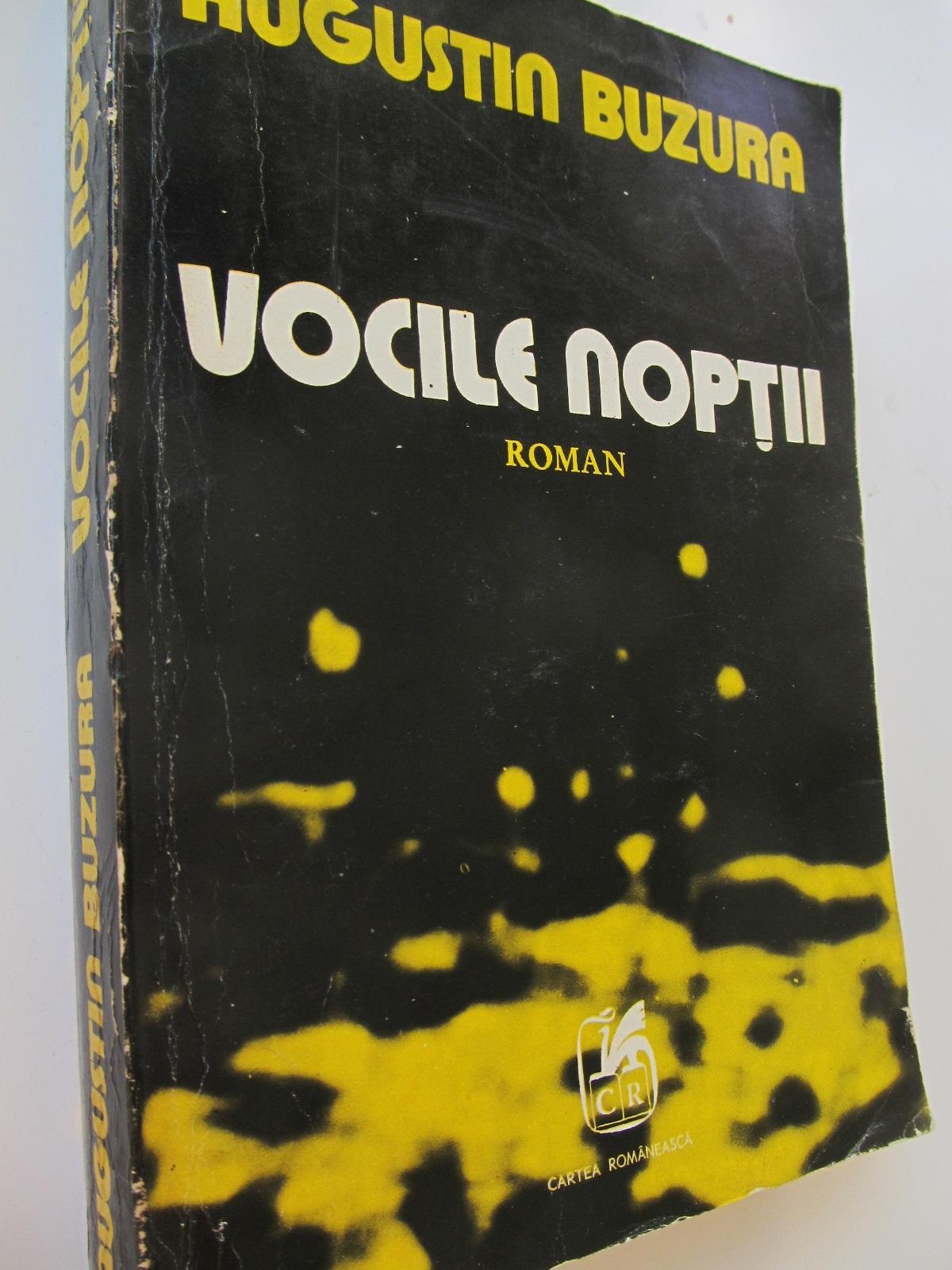 Vocile noptii - Augustin Buzura | Detalii carte